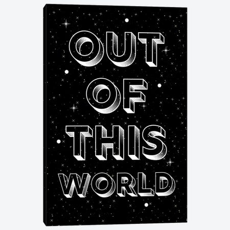 Out Of This World Quote On Space Background Canvas Print #DHV57} by Design Harvest Canvas Art
