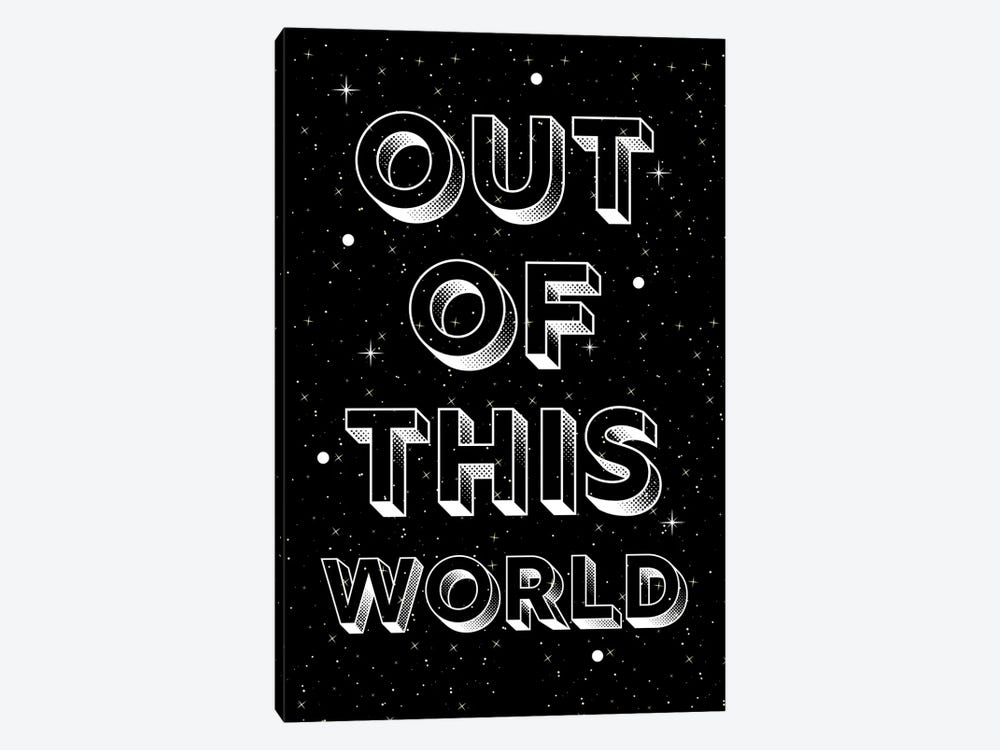 Out Of This World Quote On Space Background by Design Harvest 1-piece Canvas Art Print