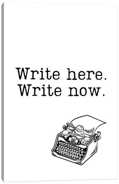 Write Here, Write Now With Vintage Typewriter Canvas Art Print