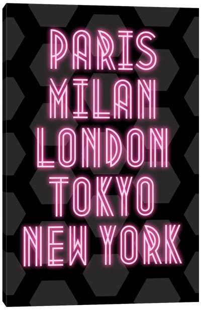 Neon Fashion Capital Cities Paris, Milan, London, Tokyo And New York Canvas Art Print