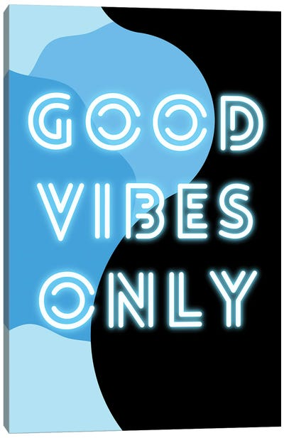 Neon Good Vibes Only In Retro Blue Canvas Art Print