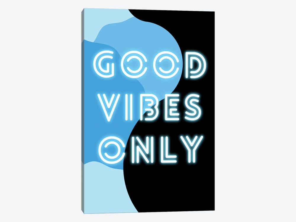 Neon Good Vibes Only In Retro Blue by Design Harvest 1-piece Art Print