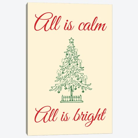 Natural Christmas - All Is Calm All Is Bright With Christmas Tree Canvas Print #DHV97} by Design Harvest Canvas Art