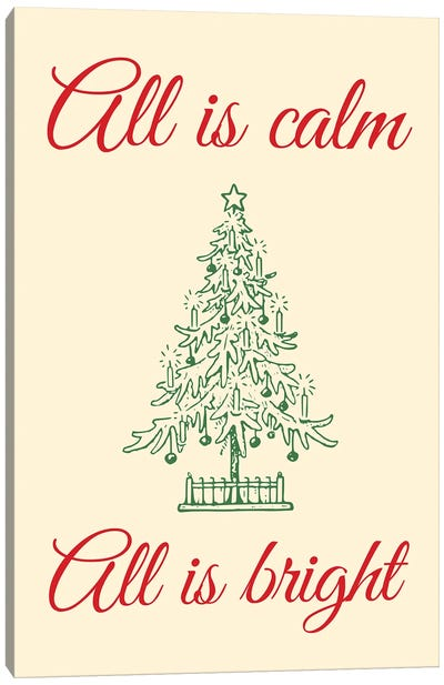 Natural Christmas - All Is Calm All Is Bright With Christmas Tree Canvas Art Print
