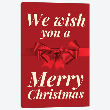 Christmas Bow - We Wish You A Merry Christmas In Red Canvas Print #DHV99} by Design Harvest Canvas Print