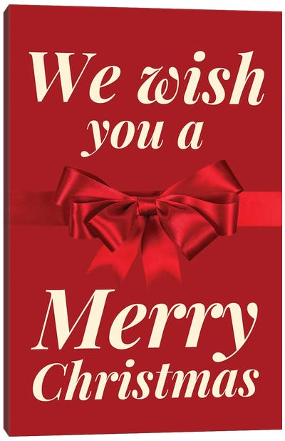 Christmas Bow - We Wish You A Merry Christmas In Red Canvas Art Print