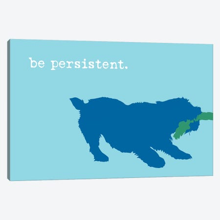 Be Persistent, Blue On Blue Canvas Print #DIG103} by Dog is Good and Cat is Good Canvas Artwork