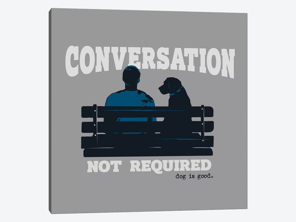 Conversation Not Required Bench by Dog is Good and Cat is Good 1-piece Canvas Art Print