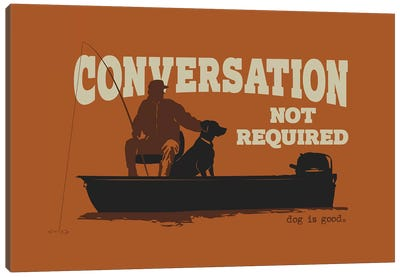 Conversation Not Required Boat Canvas Art Print