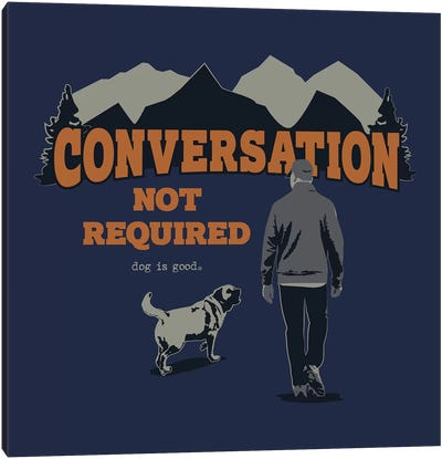 Conversation Not Required Hiking Canvas Art Print