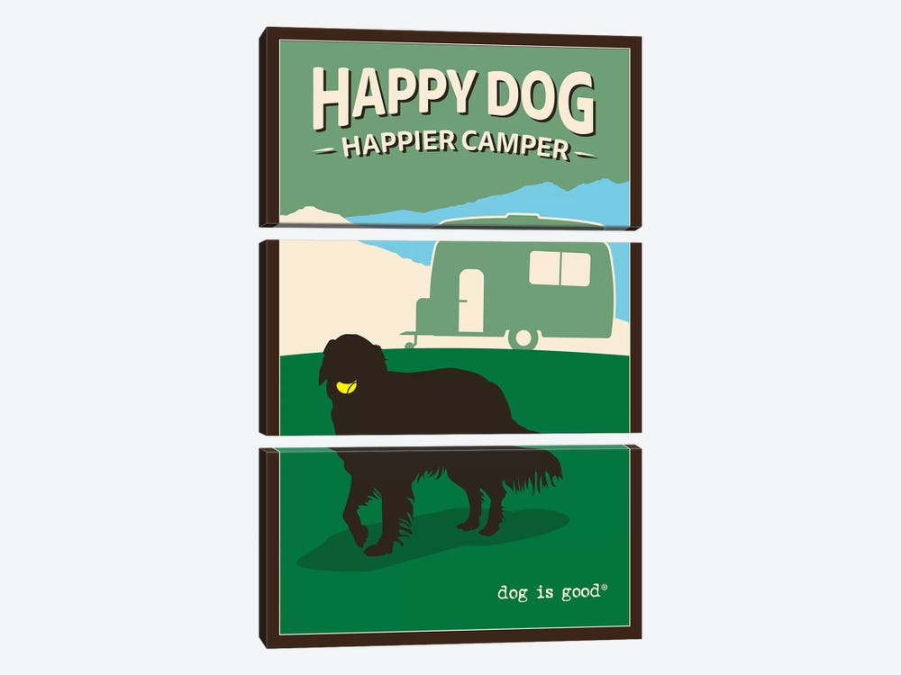 Happy Dog Happier Camper by Dog is Good and Cat is Good 3-piece Canvas Print