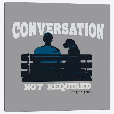 Convo Not Req Bench Canvas Print #DIG117} by Dog is Good and Cat is Good Canvas Art