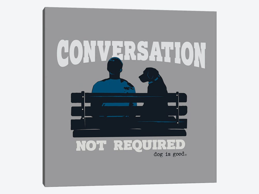Convo Not Req Bench by Dog is Good and Cat is Good 1-piece Art Print