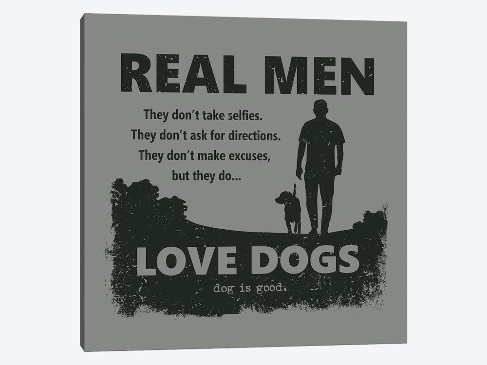 Real Men Love Dogs 1-piece Canvas Artwork