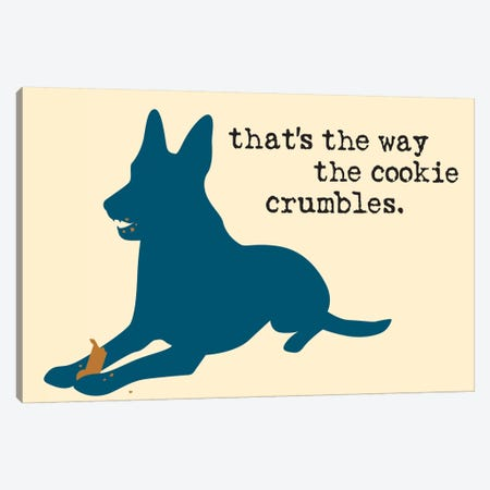 Cookie Crumbles Canvas Print #DIG18} by Dog is Good and Cat is Good Canvas Art Print