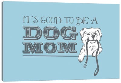 Dog Mom Greeting Card Canvas Art Print
