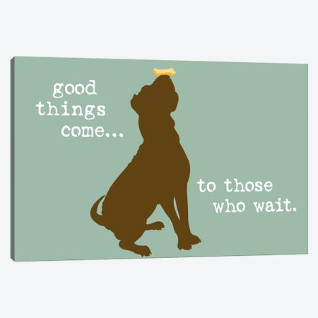 Good Things Canvas Print #DIG30} by Dog is Good and Cat is Good Canvas Art Print