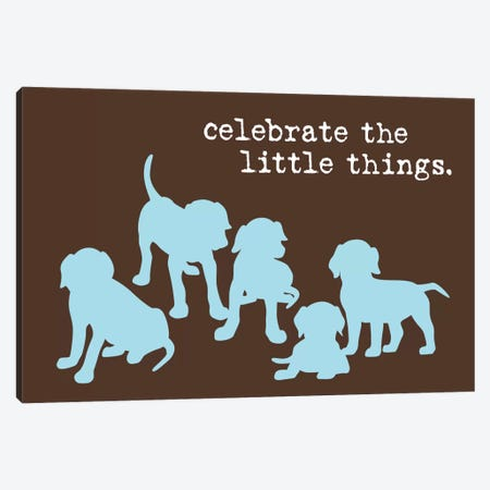 Little Things Canvas Print #DIG41} by Dog is Good and Cat is Good Canvas Artwork