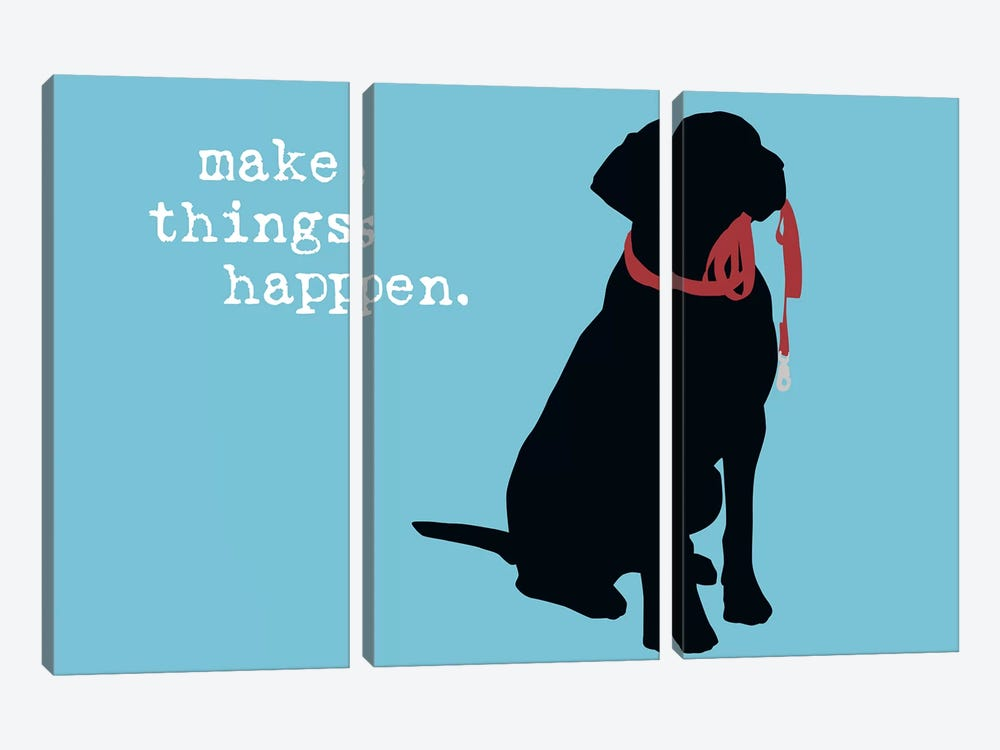 Make Things Happen by Dog is Good and Cat is Good 3-piece Canvas Art