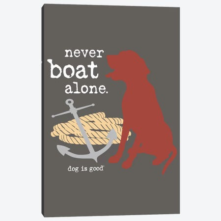 Never Boat Alone I Canvas Print #DIG48} by Dog is Good and Cat is Good Canvas Wall Art