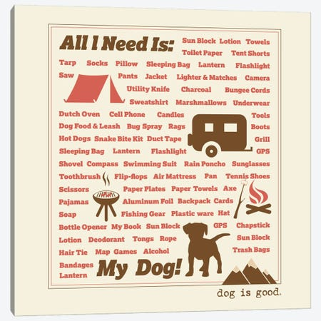All I Need Canvas Print #DIG4} by Dog is Good and Cat is Good Canvas Art Print