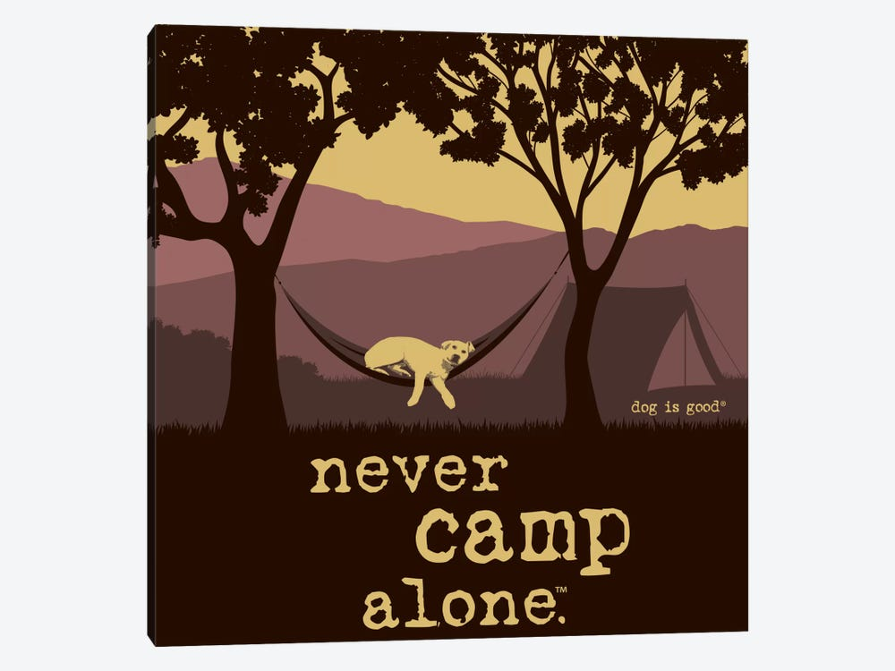 Never Camp Alone II by Dog is Good and Cat is Good 1-piece Canvas Art Print