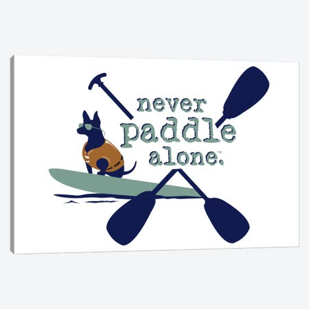 Never Paddle Alone Canvas Print #DIG57} by Dog is Good and Cat is Good Canvas Art
