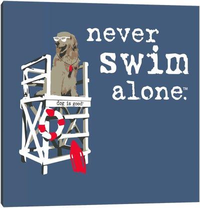 Never Swim Alone Canvas Art Print