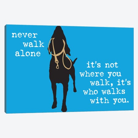 Never Walk Alone I Canvas Print #DIG64} by Dog is Good and Cat is Good Canvas Art Print