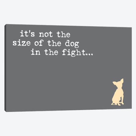 Size Of The Dog Canvas Print #DIG80} by Dog is Good and Cat is Good Canvas Artwork