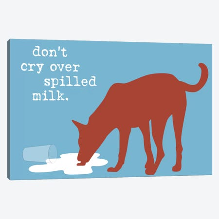 Spilled Milk Canvas Print #DIG83} by Dog is Good and Cat is Good Canvas Wall Art