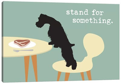 Stand For Something Canvas Art Print