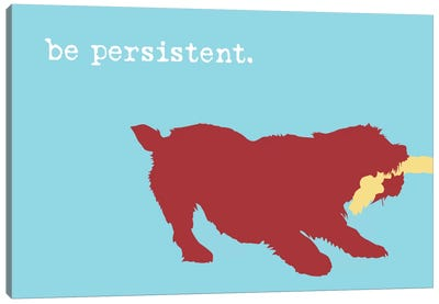 Be Persistent Canvas Art Print