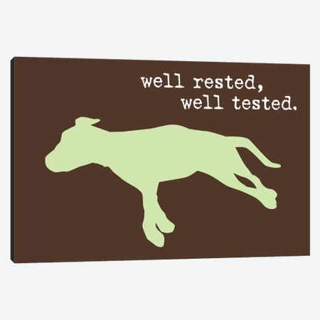 Well Rested I Canvas Print #DIG90} by Dog is Good and Cat is Good Canvas Print