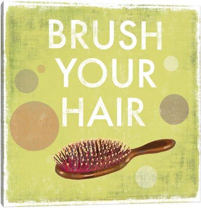 Brush Your Hair Canvas Art Print