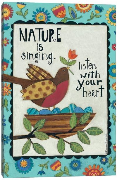 Nature is Singing Canvas Art Print