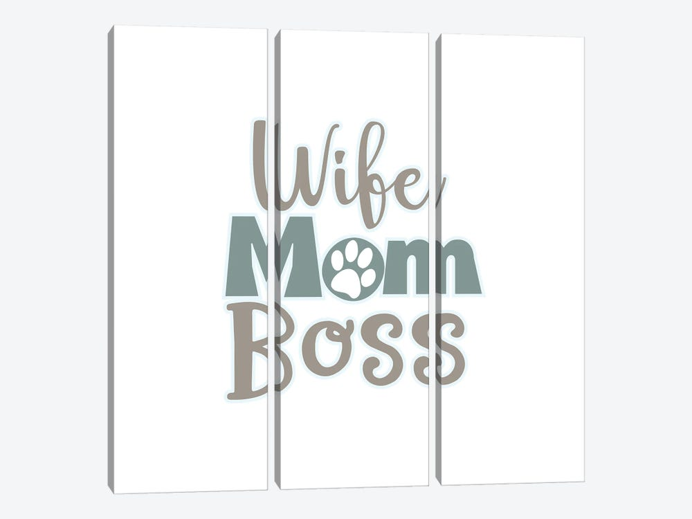 Wife, Mom, Boss by Delores Naskrent 3-piece Canvas Art Print