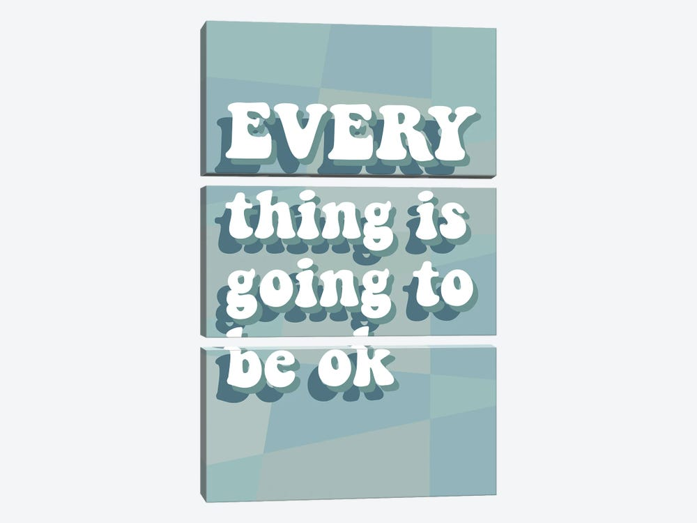 Everything OK by Delores Naskrent 3-piece Canvas Art