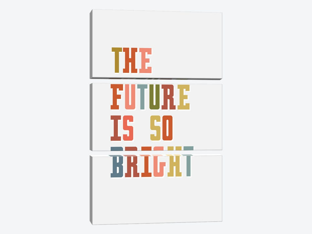 Future Is Bright by Delores Naskrent 3-piece Canvas Art Print