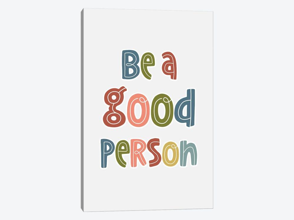 Good Person by Delores Naskrent 1-piece Canvas Artwork