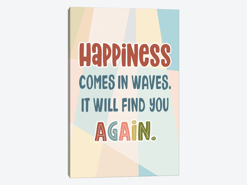Happiness Again by Delores Naskrent 1-piece Canvas Artwork