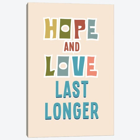 Hope And Love Canvas Print #DNA55} by Delores Naskrent Canvas Print