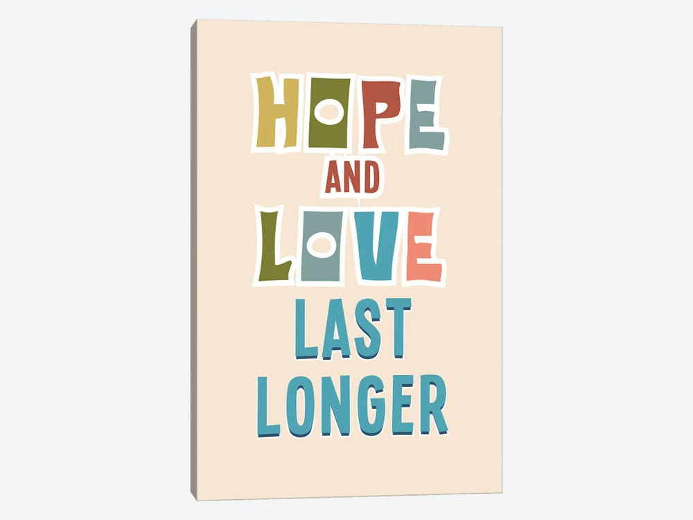 Hope And Love by Delores Naskrent 1-piece Canvas Print