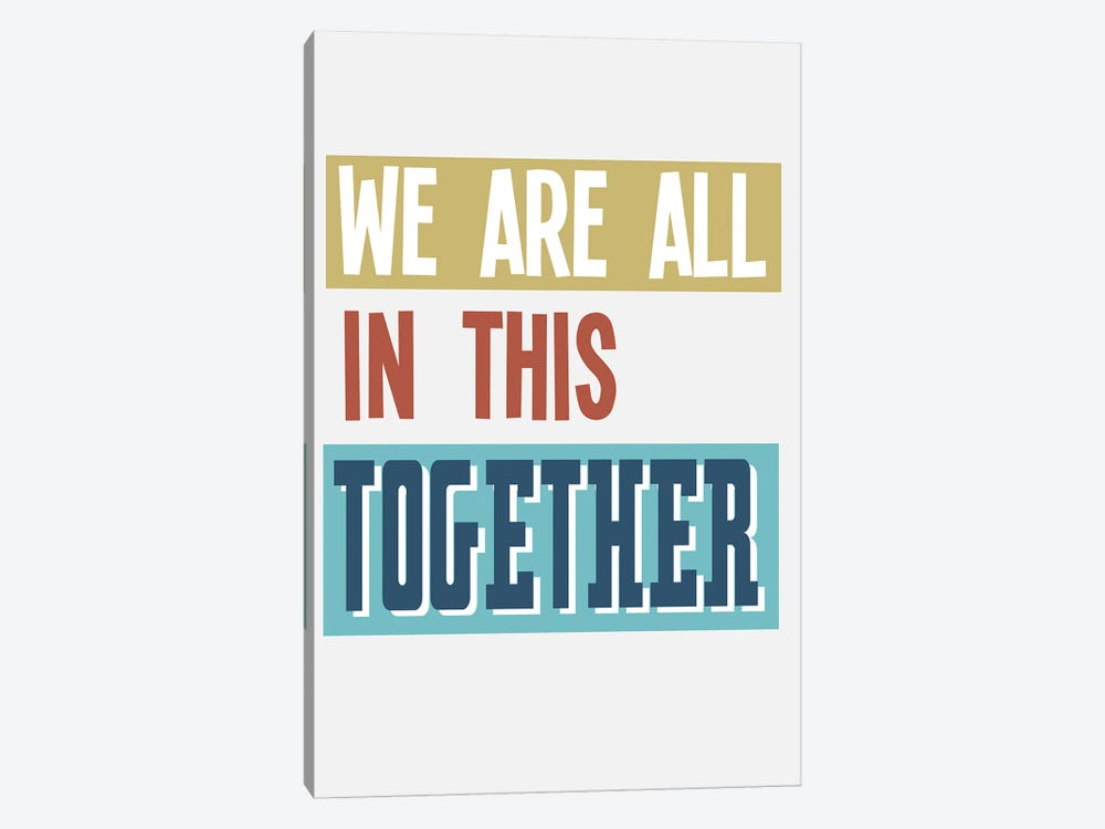 In This Together by Delores Naskrent 1-piece Art Print
