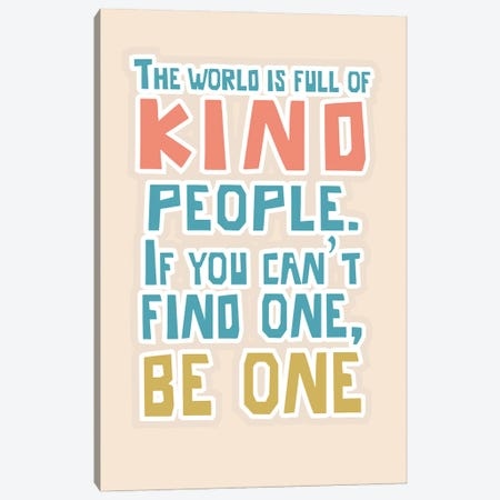 Kind People Canvas Print #DNA58} by Delores Naskrent Canvas Wall Art
