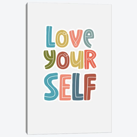 Love Yourself Canvas Print #DNA60} by Delores Naskrent Canvas Print