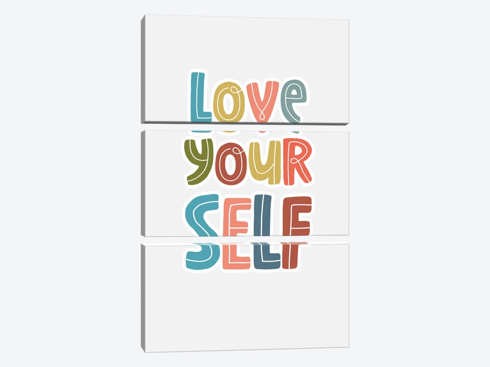 Love Yourself by Delores Naskrent 3-piece Art Print