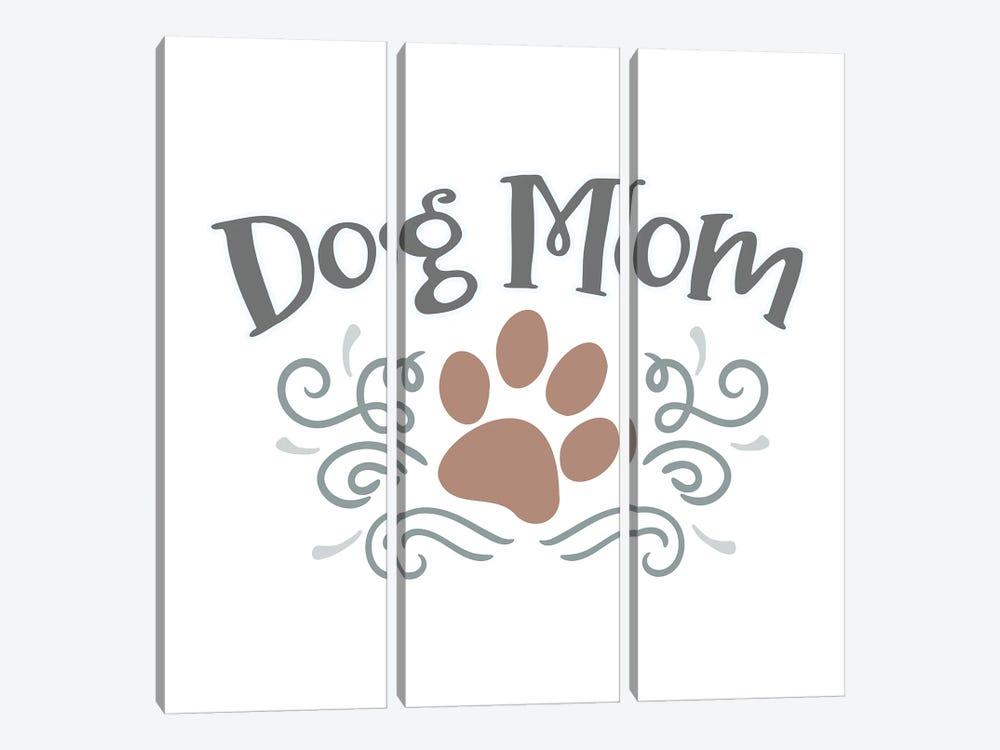 Dog Mom by Delores Naskrent 3-piece Canvas Print