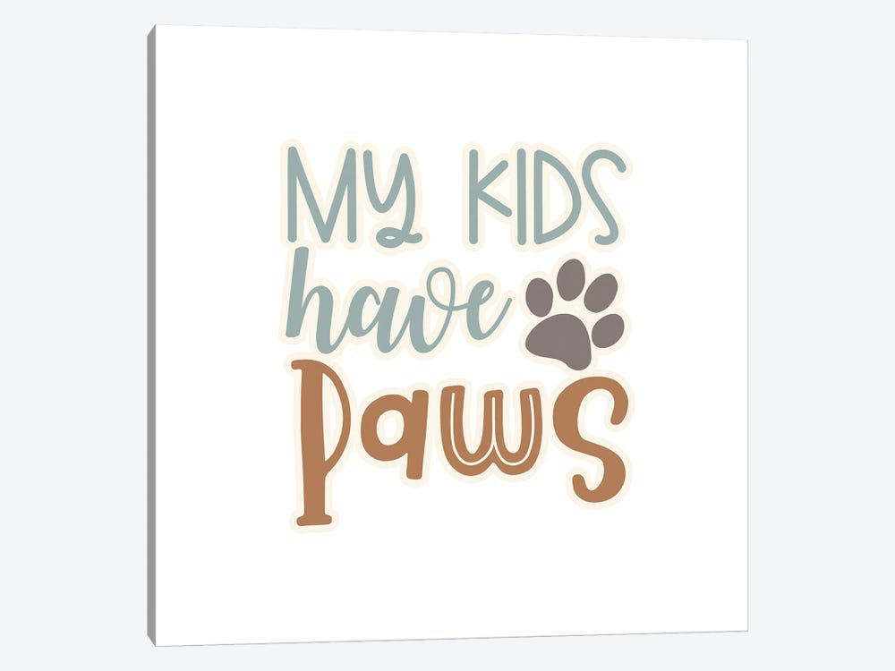 My Kids Have Paws II by Delores Naskrent 1-piece Canvas Wall Art