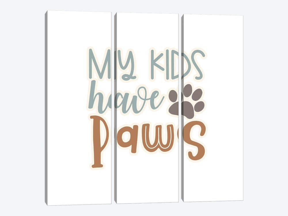 My Kids Have Paws II by Delores Naskrent 3-piece Canvas Artwork